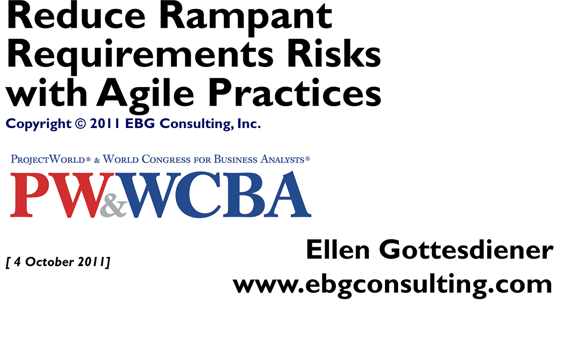 Reduce Rampant Requirements Risks with Agile Practices [enter name to view]